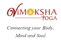 Yoga Vimoksha - Connecting your Body, Mind and Soul